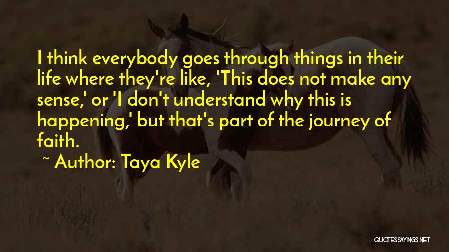 Taya Kyle Quotes 332962
