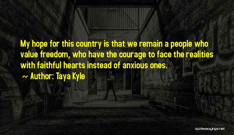 Taya Kyle Quotes 884626