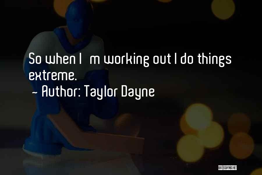 Taylor Dayne Quotes 1049824