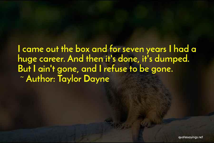 Taylor Dayne Quotes 1288101