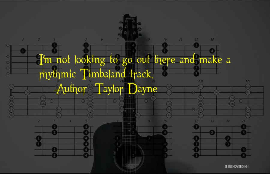 Taylor Dayne Quotes 333621
