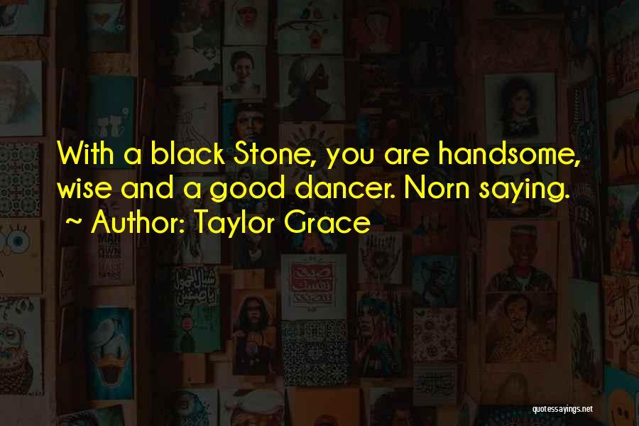 Taylor Grace Quotes 1514006