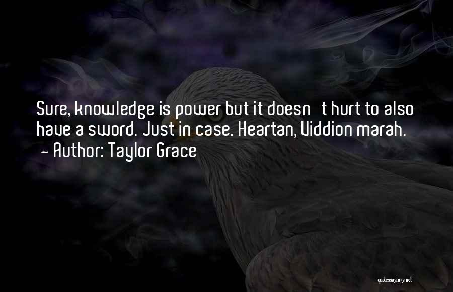 Taylor Grace Quotes 1947029