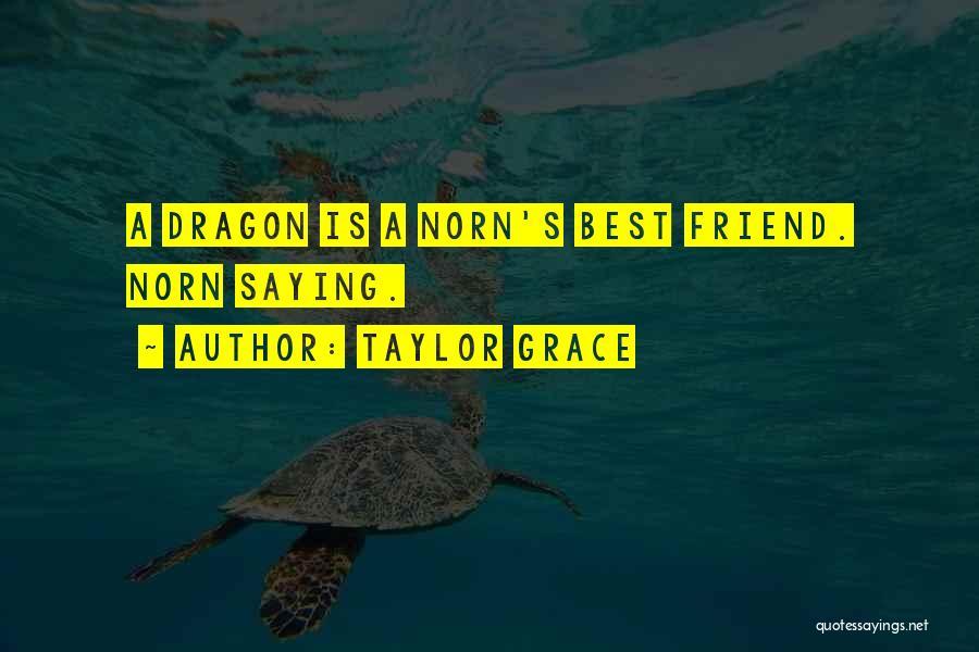 Taylor Grace Quotes 861726