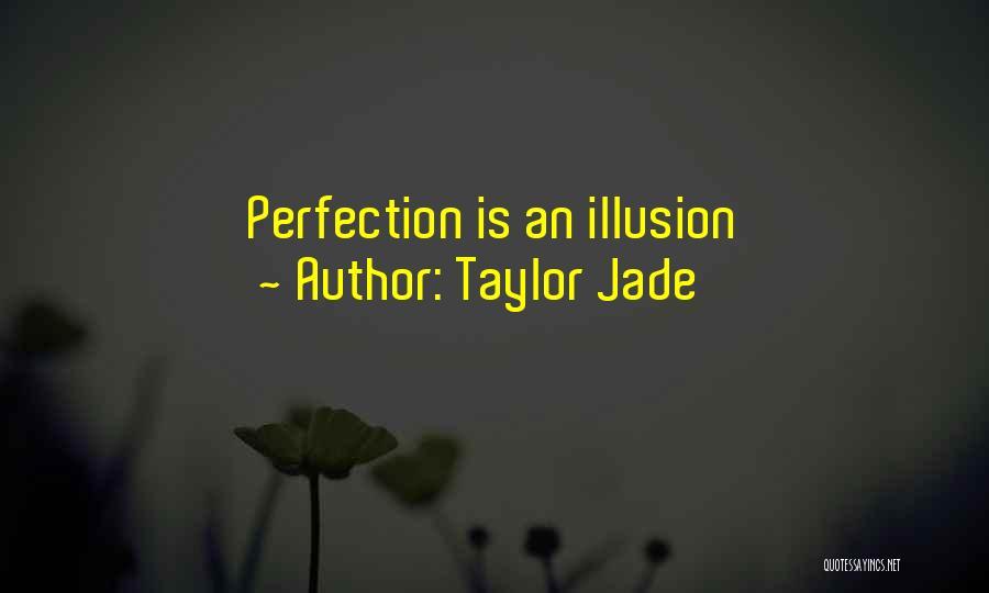 Taylor Jade Quotes 443353