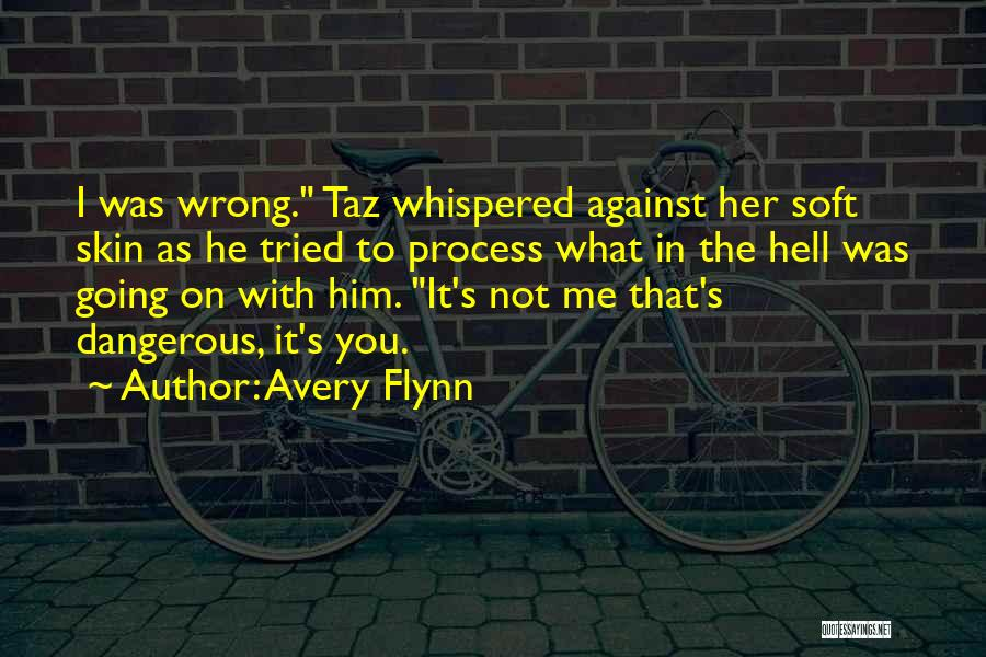 Taz Quotes By Avery Flynn