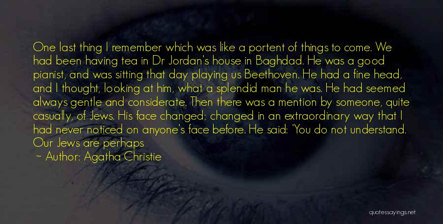 Tea House Quotes By Agatha Christie