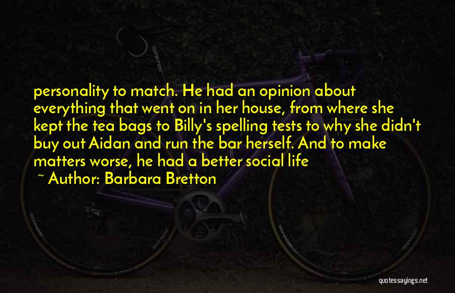 Tea House Quotes By Barbara Bretton