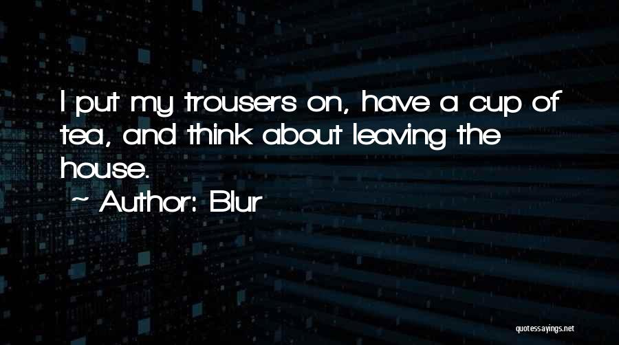 Tea House Quotes By Blur