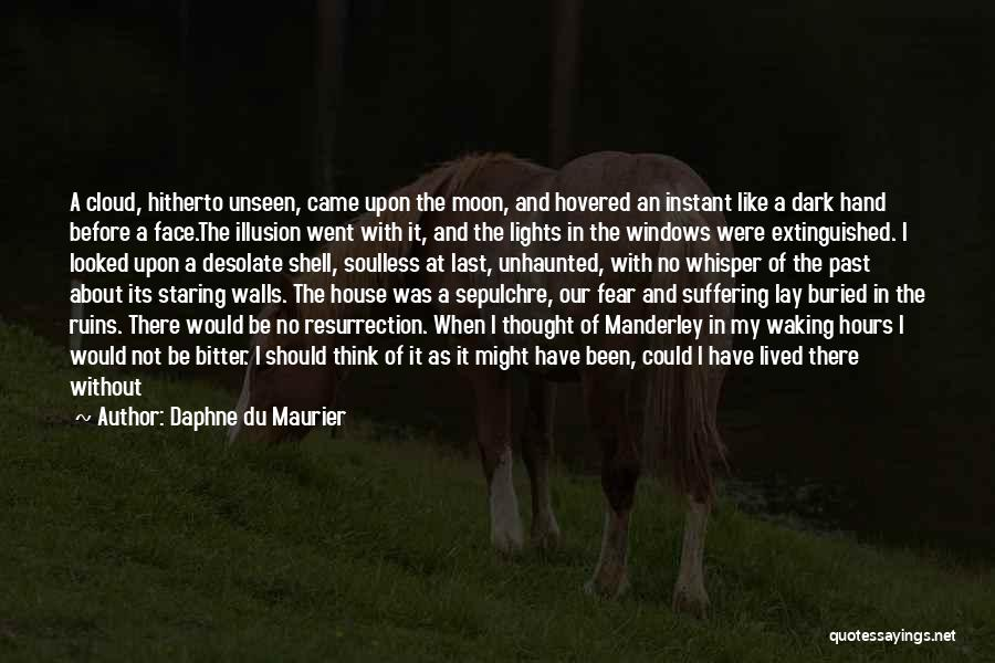 Tea House Quotes By Daphne Du Maurier