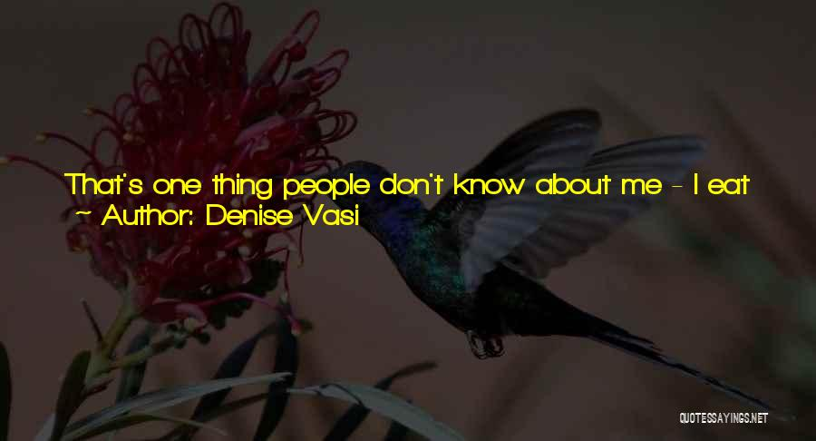Tea House Quotes By Denise Vasi