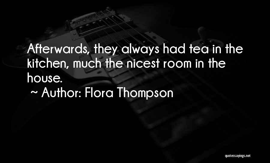 Tea House Quotes By Flora Thompson