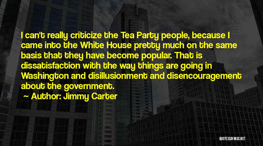 Tea House Quotes By Jimmy Carter