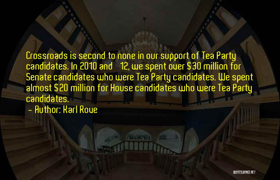 Tea House Quotes By Karl Rove