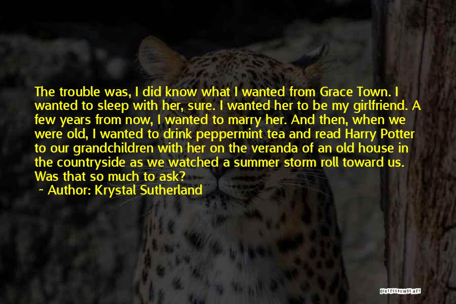 Tea House Quotes By Krystal Sutherland