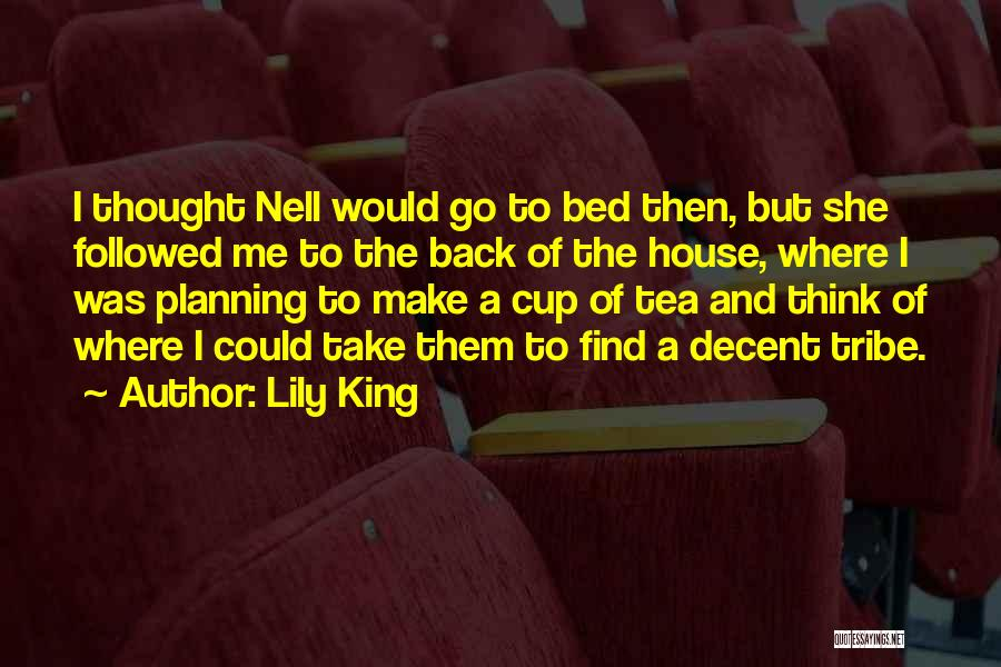Tea House Quotes By Lily King