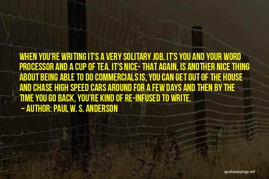 Tea House Quotes By Paul W. S. Anderson