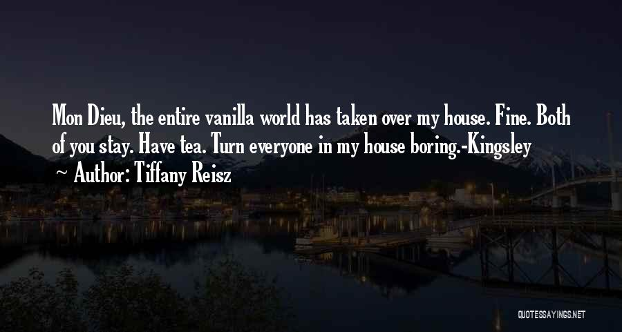 Tea House Quotes By Tiffany Reisz