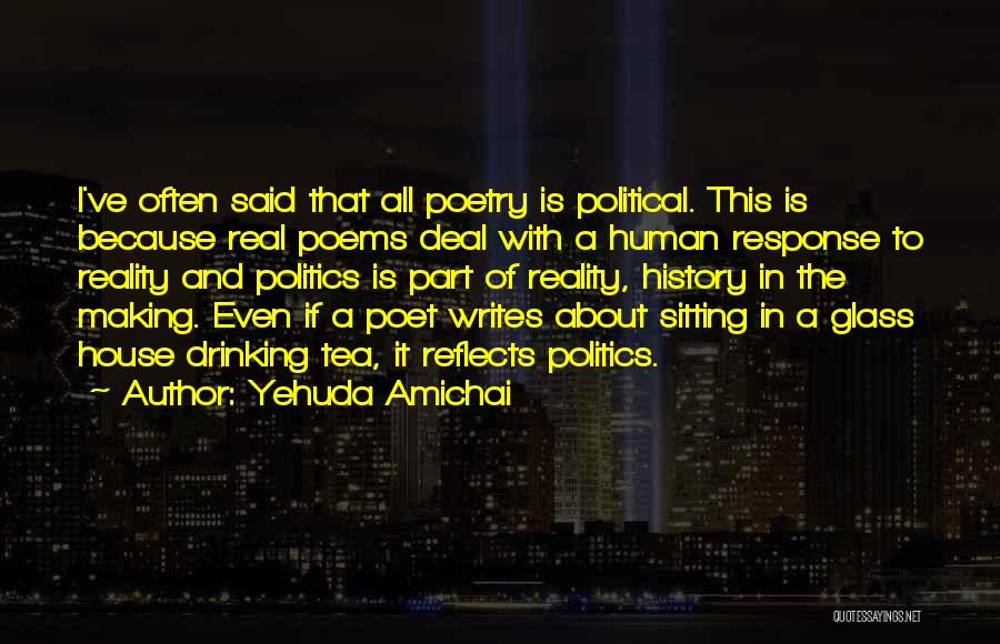 Tea House Quotes By Yehuda Amichai