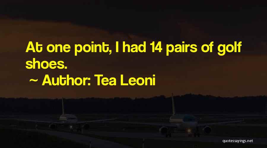 Tea Leoni Quotes 1264859
