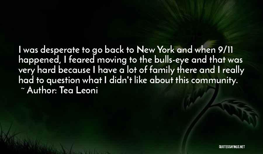 Tea Leoni Quotes 1581552
