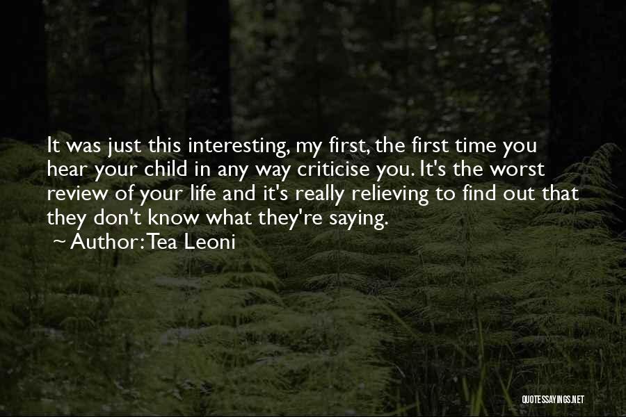Tea Leoni Quotes 1625792