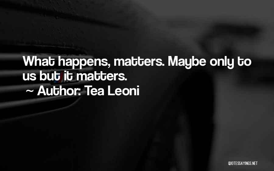 Tea Leoni Quotes 1836298