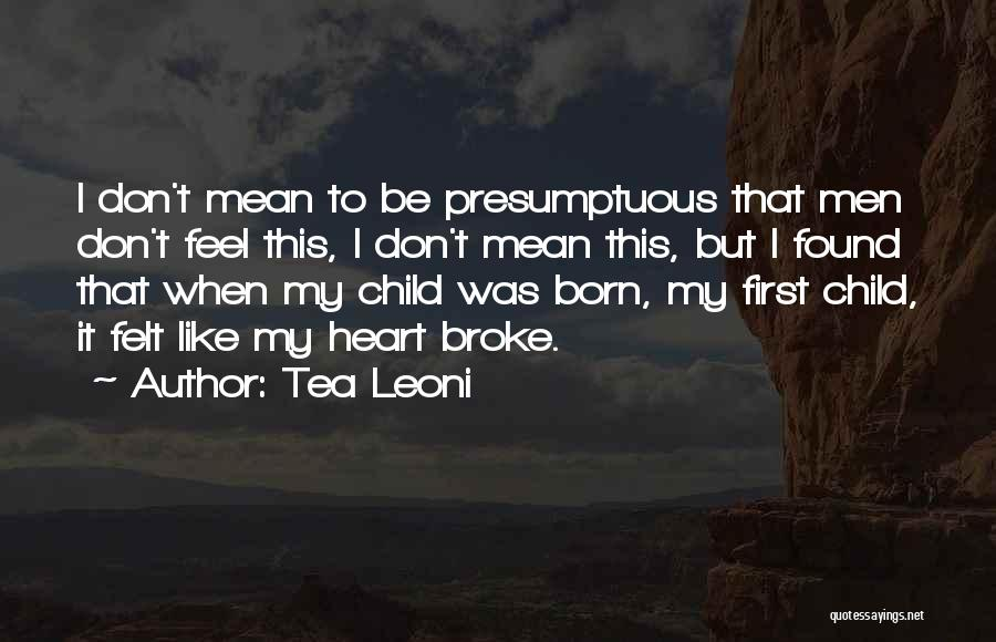 Tea Leoni Quotes 2112012