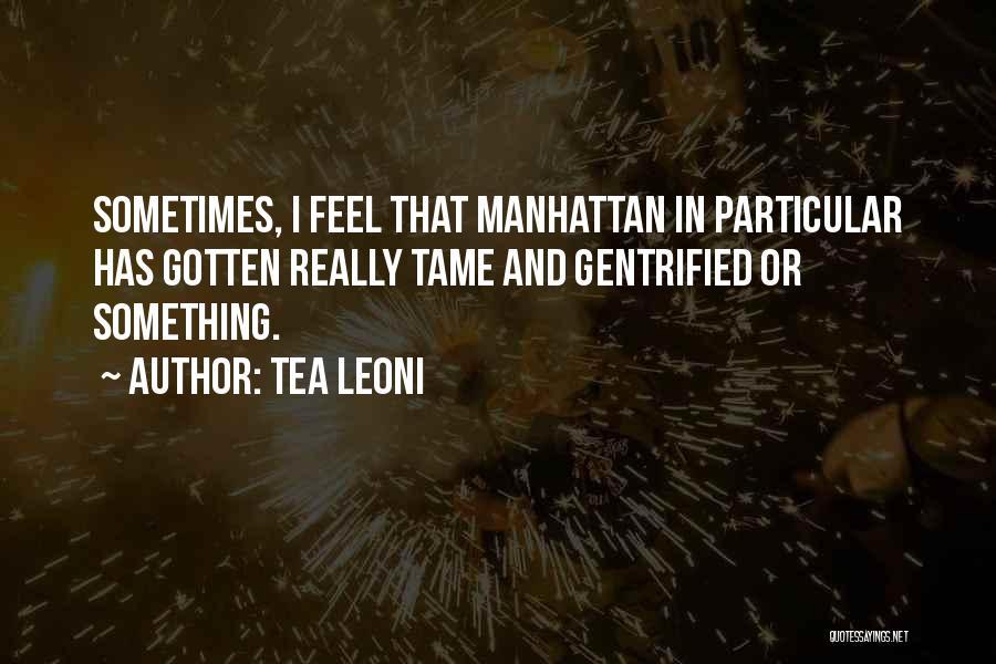 Tea Leoni Quotes 767702