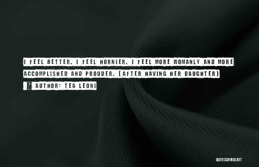 Tea Leoni Quotes 826930