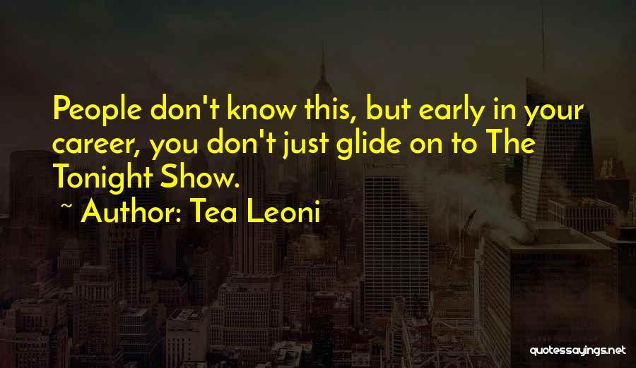Tea Leoni Quotes 933511