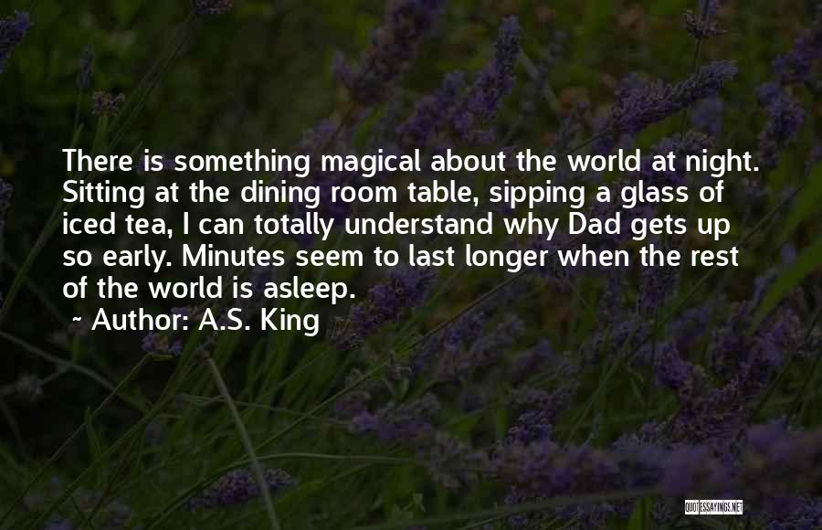 Tea Room Quotes By A.S. King