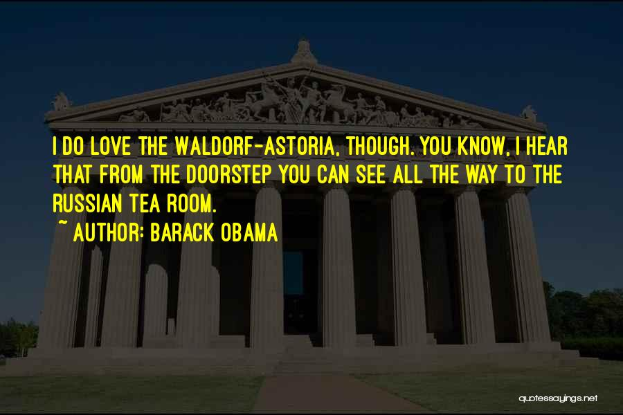 Tea Room Quotes By Barack Obama