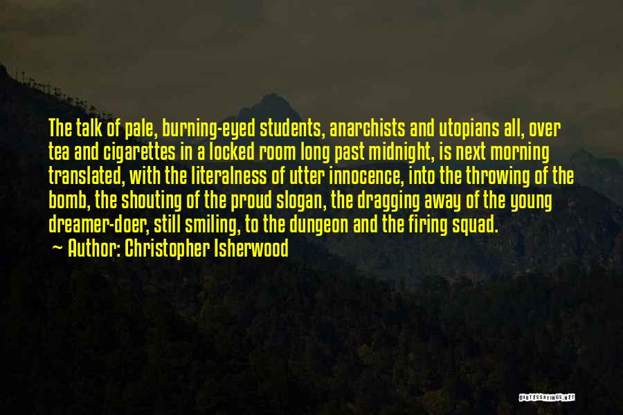 Tea Room Quotes By Christopher Isherwood
