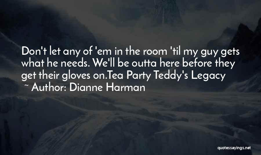 Tea Room Quotes By Dianne Harman