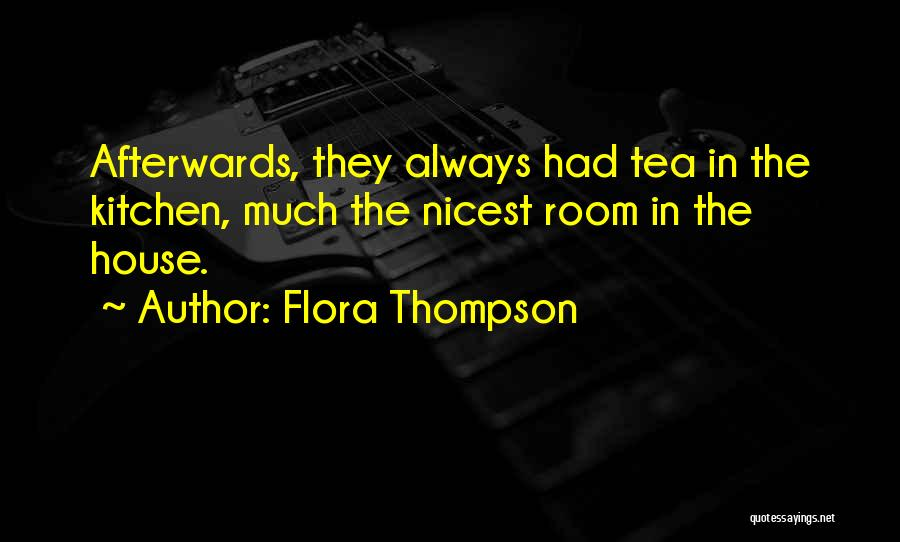 Tea Room Quotes By Flora Thompson