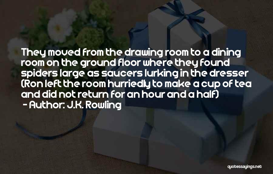 Tea Room Quotes By J.K. Rowling