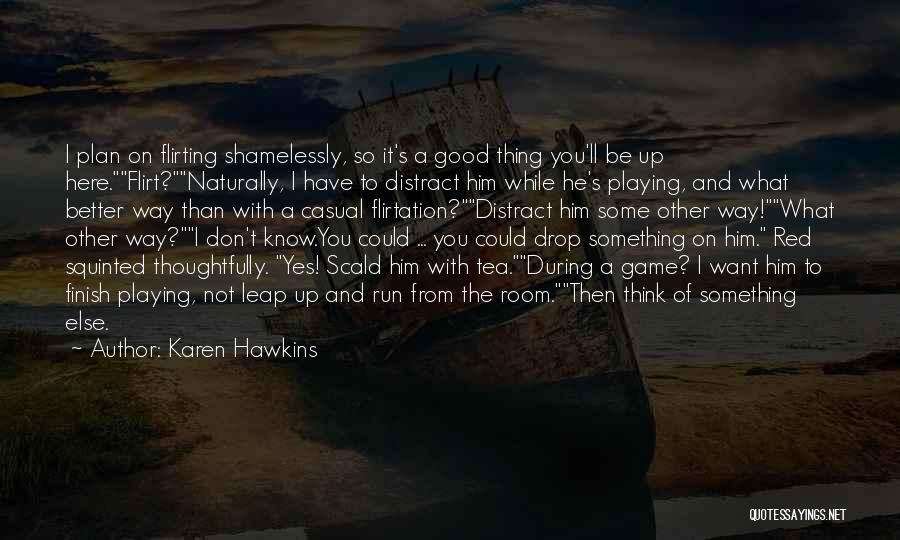 Tea Room Quotes By Karen Hawkins