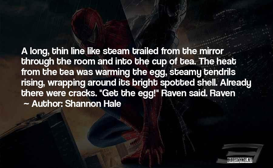 Tea Room Quotes By Shannon Hale