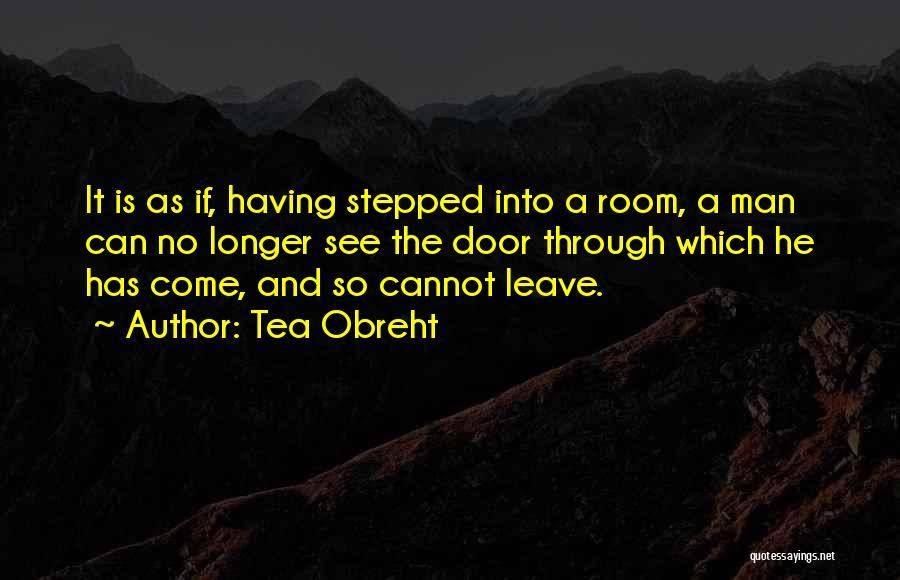 Tea Room Quotes By Tea Obreht
