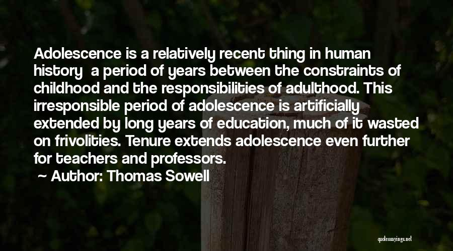 Teachers Responsibilities Quotes By Thomas Sowell