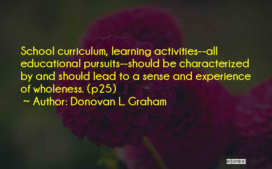 Teaching Learning And Education Quotes By Donovan L. Graham
