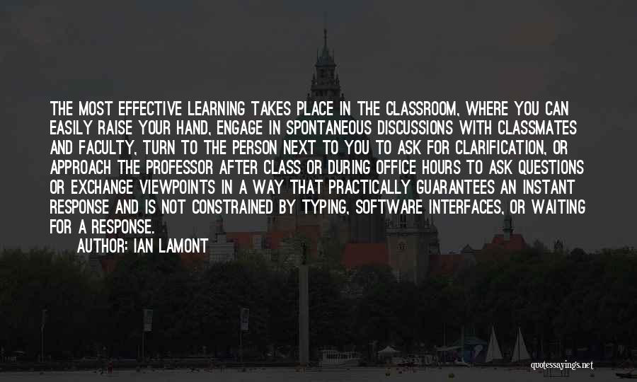 Teaching Learning And Education Quotes By Ian Lamont
