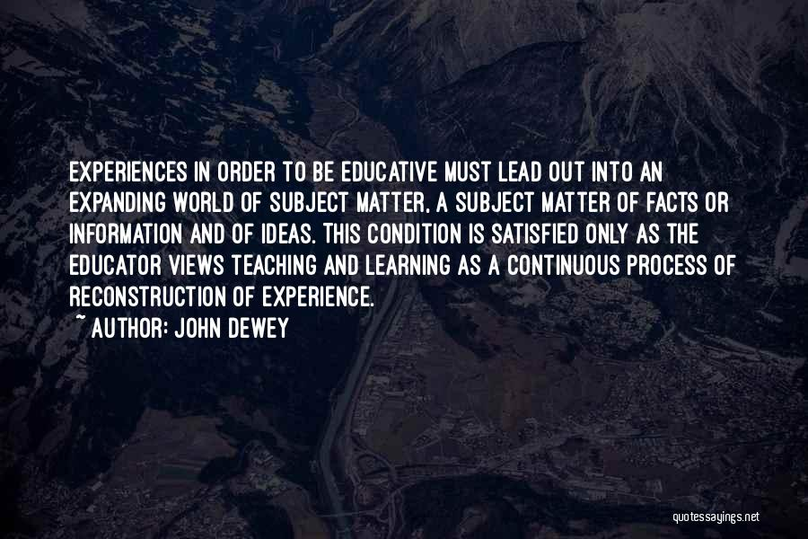 Teaching Learning And Education Quotes By John Dewey