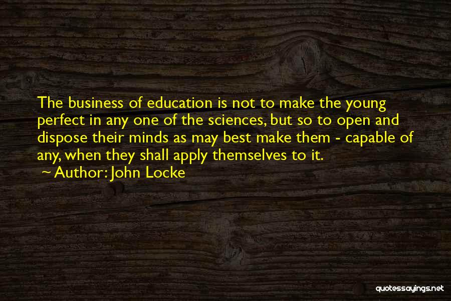 Teaching Learning And Education Quotes By John Locke