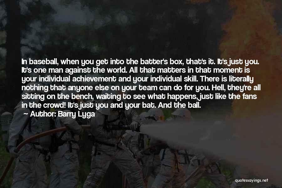 Team Achievement Quotes By Barry Lyga