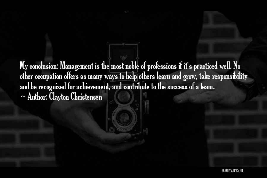 Team Achievement Quotes By Clayton Christensen