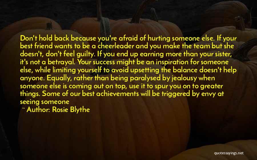 Team Achievement Quotes By Rosie Blythe
