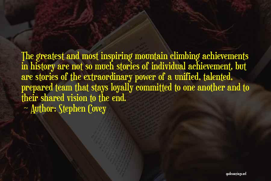Team Achievement Quotes By Stephen Covey