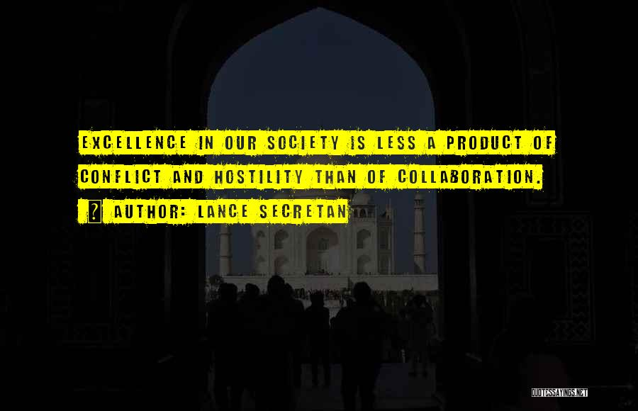 Team And Collaboration Quotes By Lance Secretan